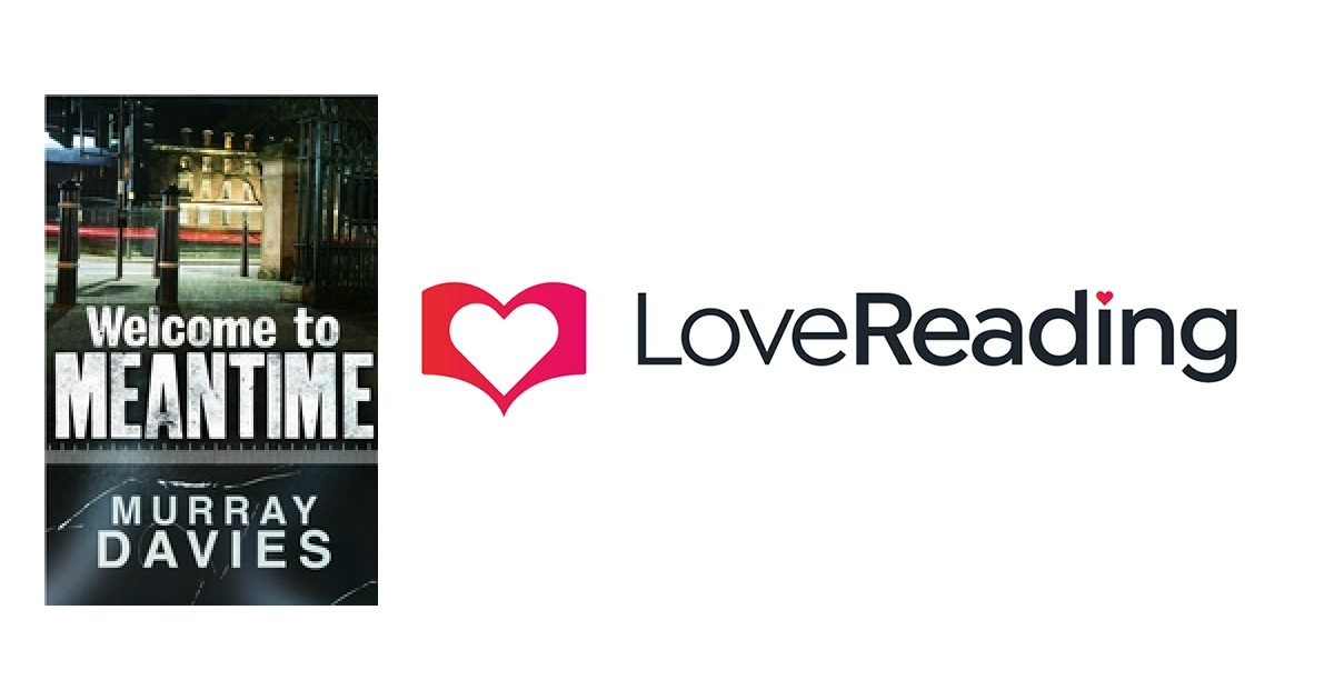 Welcome To Meantime By Murray Davies Lovereading
