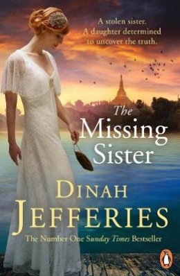 Win a SIGNED copy of Dinah Jefferies' The Missing Sister