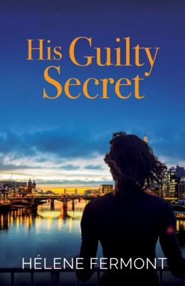 Win A copy of His Guilty Secret