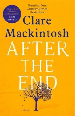 Win a Signed Copy Of After The End With A Personalised Message From Clare Mackintosh!