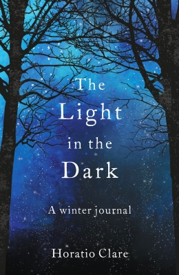 Win a paperback copy of The Light in the Dark by Horatio Clare!