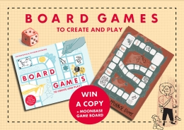 Win a copy of Board Games to Create and Play!