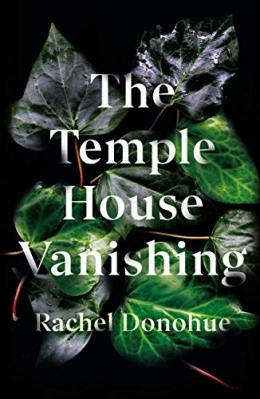 Win a Signed First Edition Hardback of The Temple House Vanishing!