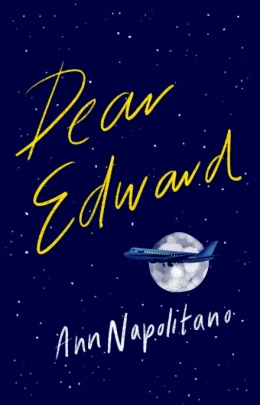 Win a Signed Copy of Dear Edward by Ann Napolitano!
