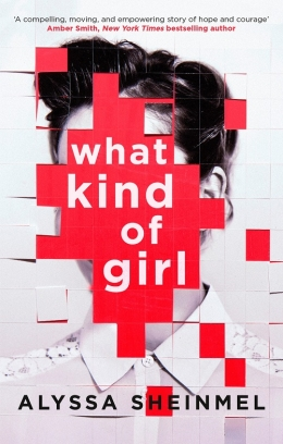 Win a copy of What Kind of Girl by Alyssa Sheinmel!