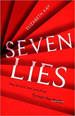 Win A Signed Copy of Seven Lies!