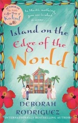 Win a copy of Island on the Edge of the World by Deborah Rodriguez