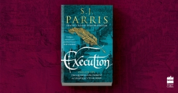 Win A Copy of Execution by S. J. Parris