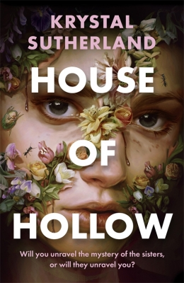 Win a copy of House of Hollow by Krystal Sutherland