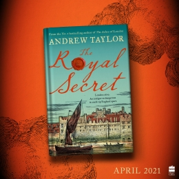 Win a Copy of The Royal Secret and The Last Protector by Andrew Taylor!