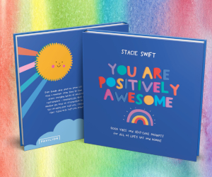 You Are Positively Awesome