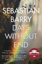 Days Without End by Sebastian Barry_WSP